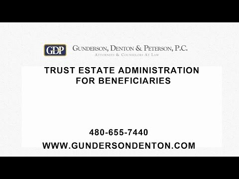 Trust Administration For Beneficiaries