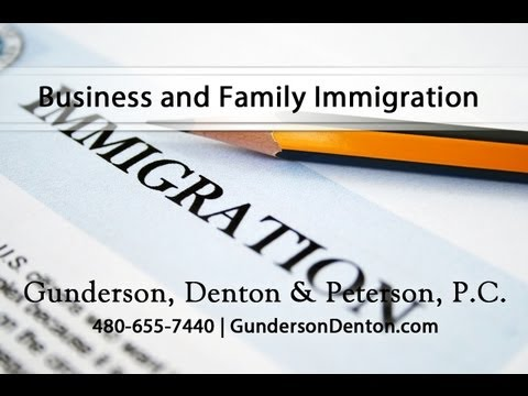 Immigration Law at Gunderson, Denton & Peterson, P.C.