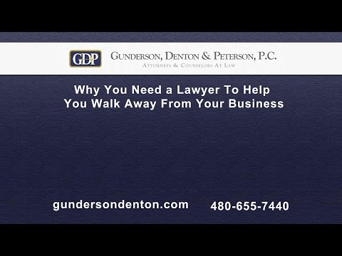 Why You Need a Lawyer To Help You Walk Away From Your Business | Sterling Peterson