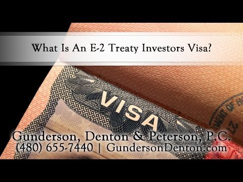 What Is An E-2 Treaty Investors Visa?