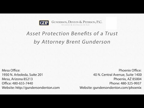 Asset Protection Benefits of a Trust by Attorney Brent Gunderson