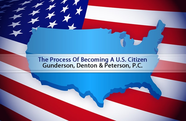 The Process of Becoming A US Citizen With The Phoenix Immigration Lawyers at GDP
