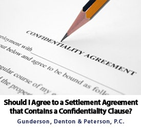 Should I Agree To A Settlement Agreement That Contains A Confidentiality  Clause?