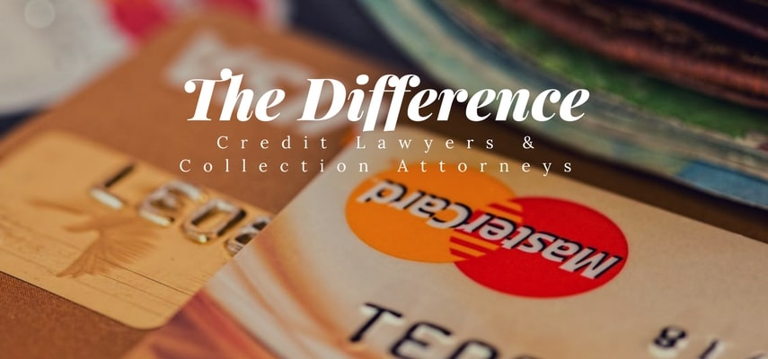 The Difference Credit Lawyers Collection Attorneys